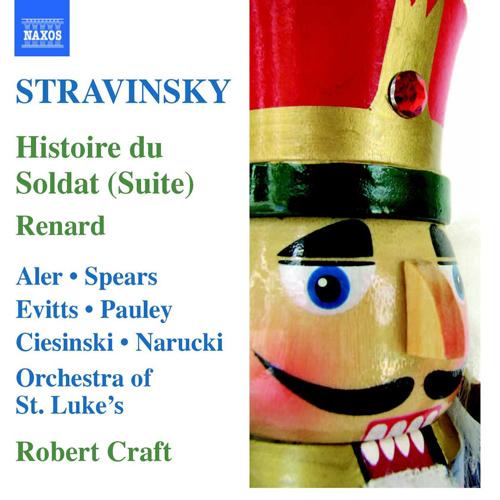 STRAVINSKY: Histoire du Soldat Suite / Renard (Stravinsky, Vol. 7)