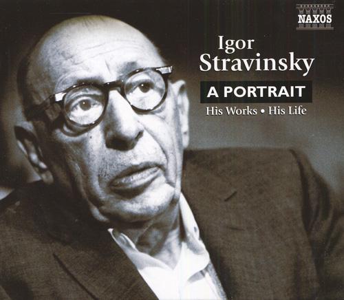 STRAVINSKY: Igor Stravinsky - A Portrait (NICE)