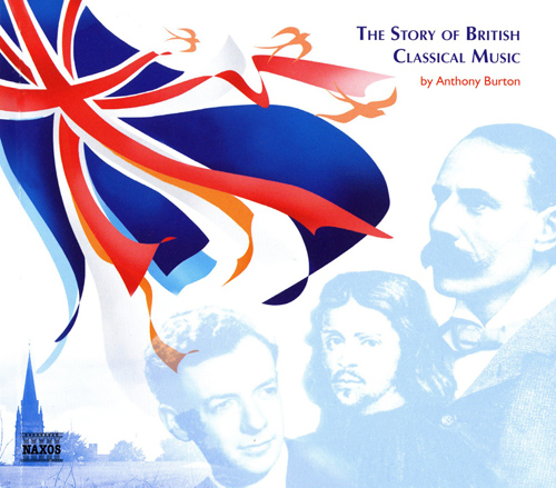STORY OF BRITISH CLASSICAL MUSIC (THE)