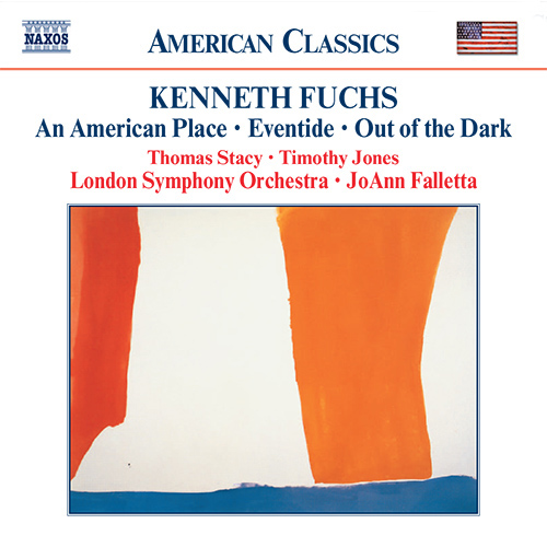 FUCHS, K.: American Place (An) / Eventide / Out of the Dark