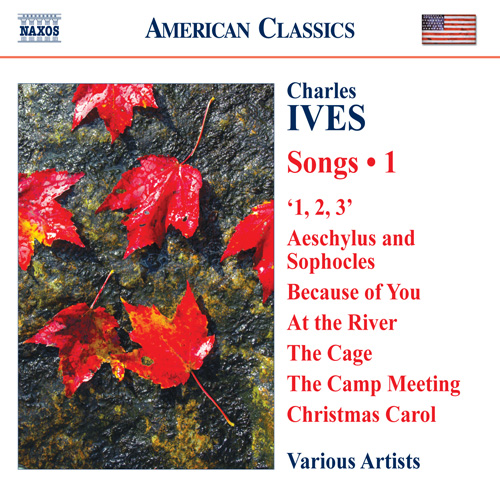 IVES, C.: Songs, Vol. 1