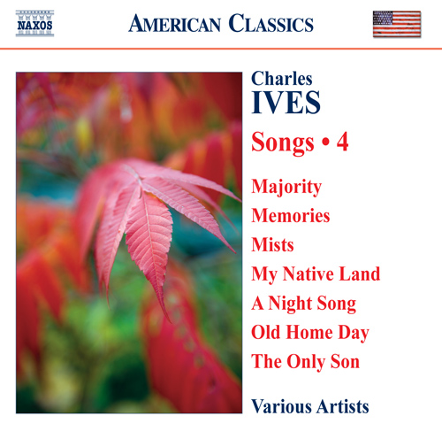 IVES, C.: Songs, Vol. 4