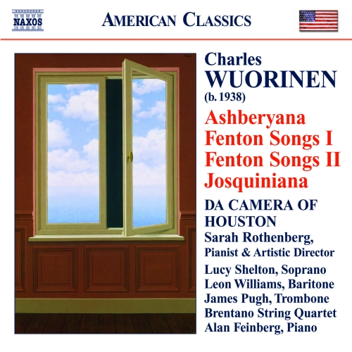 WUORINEN: Ashberyana / Fenton Songs I and II / Josquiniana