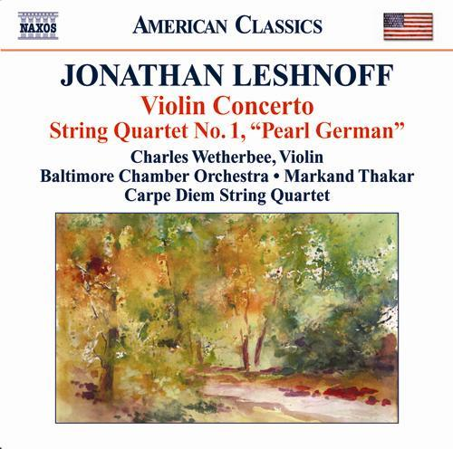 LESHNOFF, J.: Violin Concerto / Distant Reflections / String Quartet No. 1
