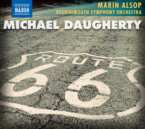 DAUGHERTY, M.: Route 66 / Ghost Ranch / Sunset Strip / Time Machine