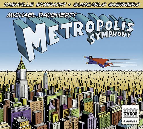 DAUGHERTY, M.: Metropolis Symphony / Deus ex Machina