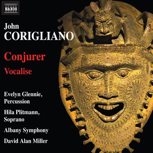 CORIGLIANO, J.: Conjurer / Vocalise
