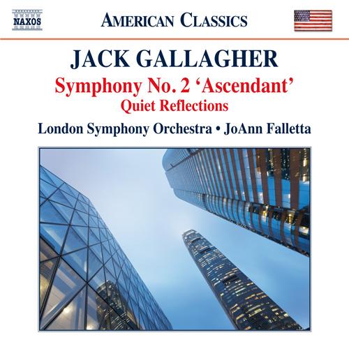 "GALLAGHER, J.: Symphony No. 2, ""Ascendant"" / Quiet Reflections"