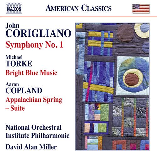 CORIGLIANO JR., J.: Symphony No. 1 / TORKE, M.: Bright Blue Music / COPLAND, A.: Appalachian Spring Suite