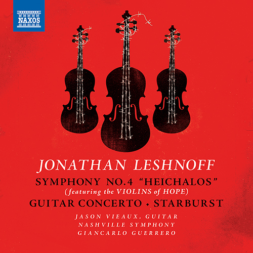 LESHNOFF, J.: Symphony No. 4 / Guitar Concerto / Starburst