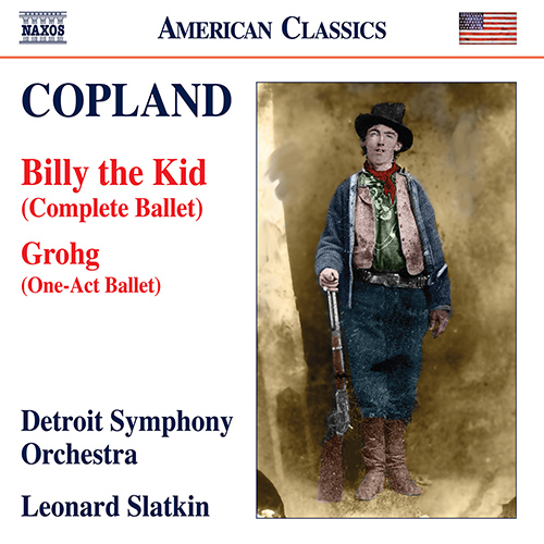 COPLAND, A.: Billy the Kid / Grohg [Ballets]