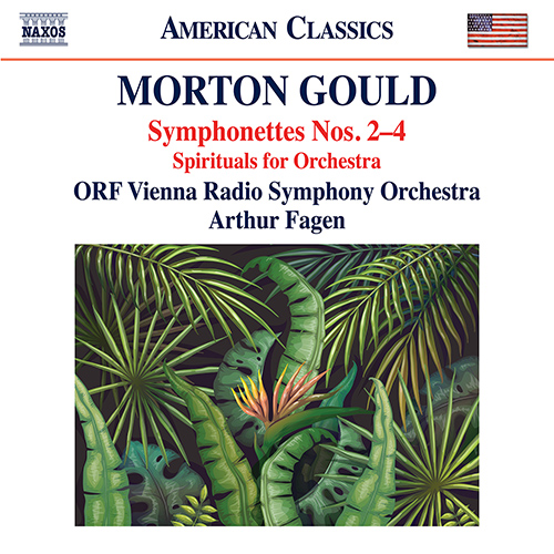 GOULD, M.: Symphonettes Nos. 2-4 / Spirituals for Orchestra