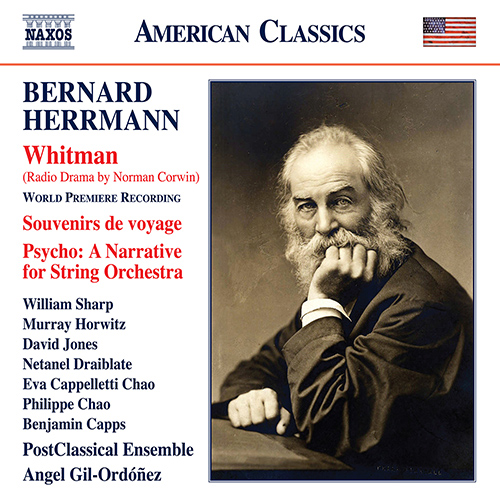 Bernard Herrmann 1911 1975 Whitman Souvenirs De Voyage Psycho Angel Gil Ordóñez Postclassical Ensemble