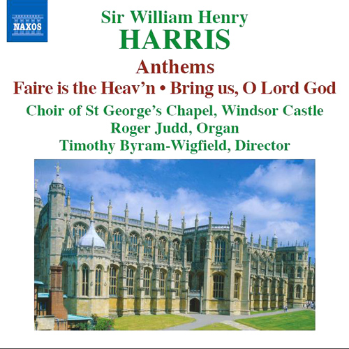 HARRIS, William: Choral Music