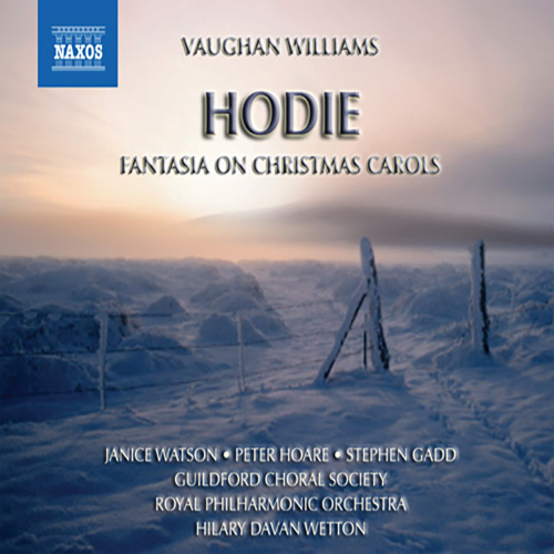 VAUGHAN WILLIAMS: Fantasia on Christmas Carols / Hodie