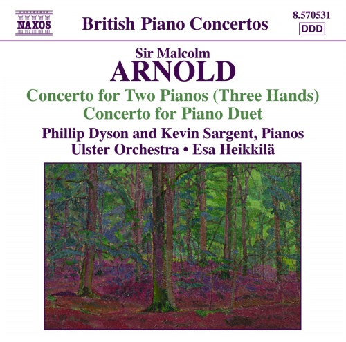 ARNOLD: Concerto for 2 Pianos 3 Hands / Concerto for Piano Duet