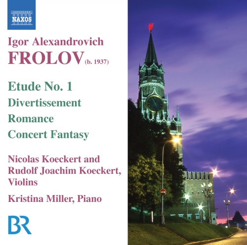 FROLOV: Concert Fantasy on themes from Gershwin's Porgy and Bess / Divertissement / Romance / Spanish Fantasy