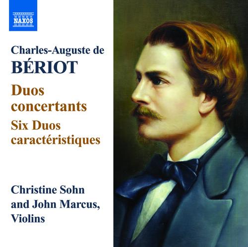 BERIOT, C.A. de: Duo concertants / 6 Duos caractéristiques