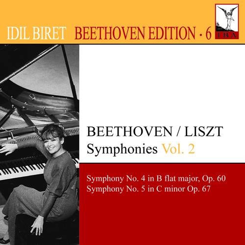 BEETHOVEN, L. van: Symphonies (arr. F. Liszt for piano), Vol. 2 (Biret) - Nos. 4, 5 (Biret Beethoven Edition, Vol. 6)