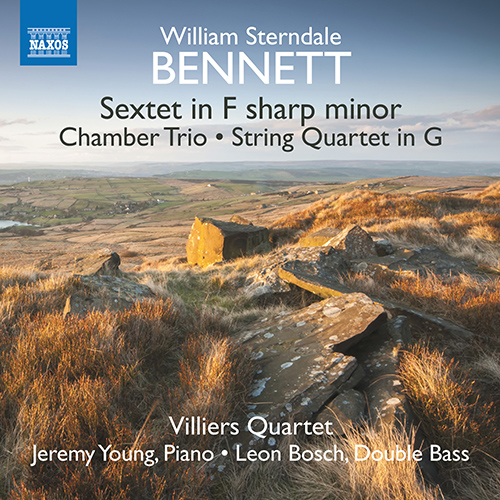 BENNETT, W.S.: Piano Sextet / Chamber Trio / String Quartet