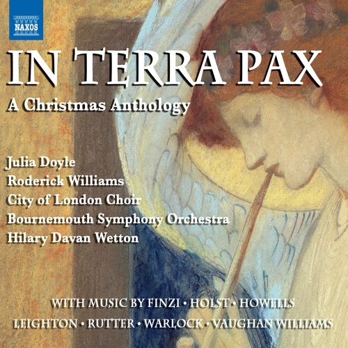 CHRISTMAS ANTHOLOGY (A) - In Terra Pax (Doyle, Williams, City of London Choir, Bournemoth Symphony, Wetton)