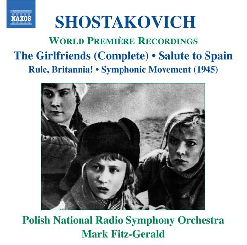 SHOSTAKOVICH, D.: Girl Friends / Rule, Britannia / Salute to Spain