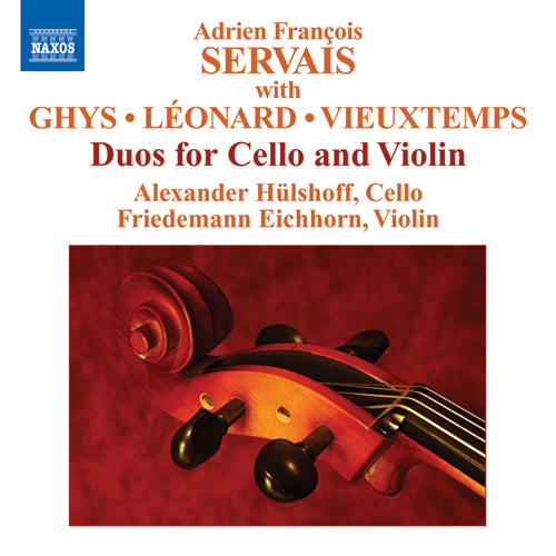 SERVAIS, A.F. / GHYS, J. / LEONARD, H. / VIEUXTEMPS, H.: Grand Duos