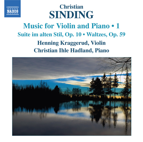SINDING, C.: Violin and Piano Music, Vol. 1 (Kraggerud, Hadland)