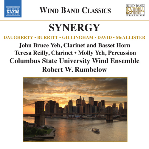 Wind Band Music - DAUGHERTY, M. / BURRITT, M. / GILLINGHAM, D. (Synergy) (John B. Yeh, Columbus State University Wind Ensemble, Rumbelow)