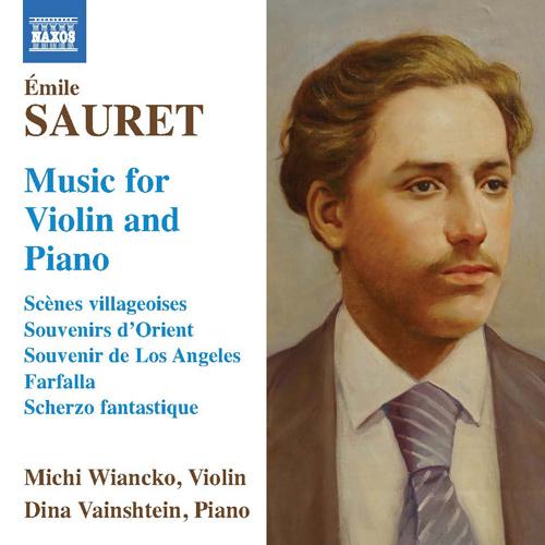 SAURET, É.: Violin and Piano Music - Scenes villageoises / Souvenir d'Orient / Souvenir de Los Angeles