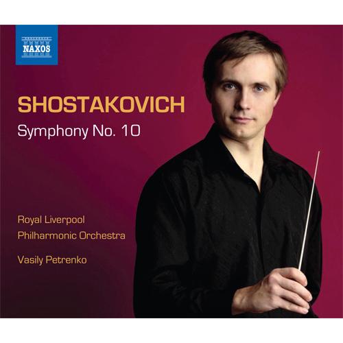 SHOSTAKOVICH, D.: Symphonies, Vol. 4 - Symphony No. 10