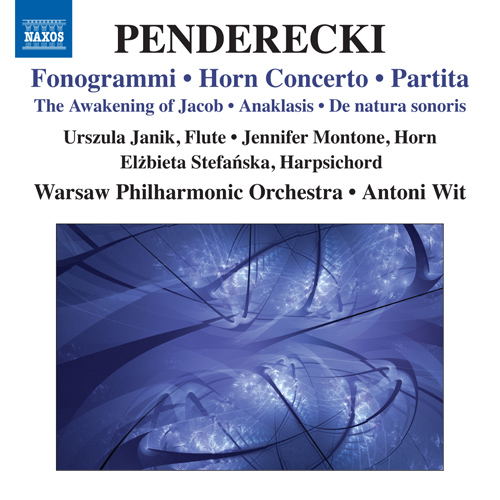PENDERECKI, K.: Fonogrammi / Horn Concerto / Partita / The Awakening of Jacob / Anaklasis / De natura sonoris No. 1