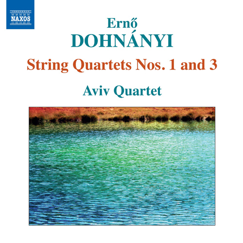 DOHNANYI, E.: String Quartets Nos. 1 and 3