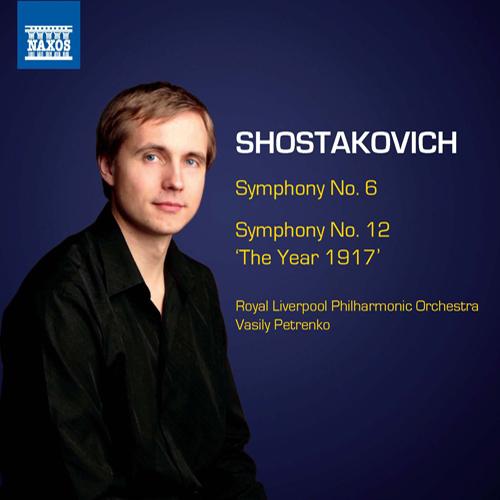 SHOSTAKOVICH, D.: Symphonies, Vol. 6 - Symphonies Nos. 6 and 12