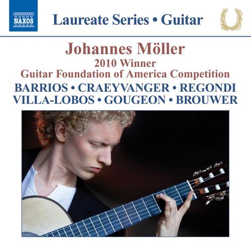 Guitar Recital: Moller, Johannes - BARRIOS MANGORE, A. / CRAEYVAGNER, K.A. / REGONDI, G. / VILLA-LOBOS, H. / GOUGEON, D. / BROUWER, L.