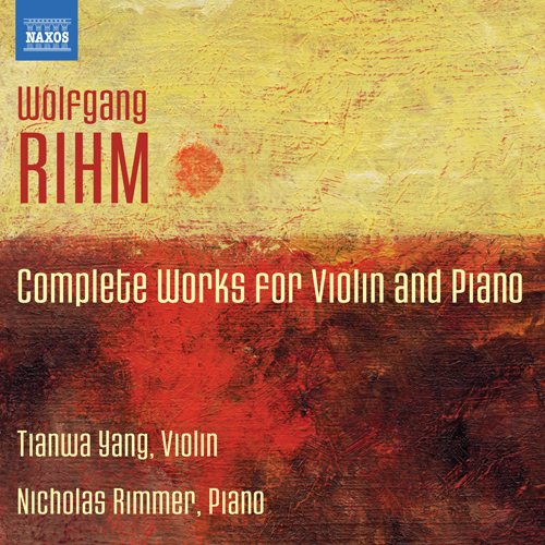 RIHM, W.: Violin and Piano Works