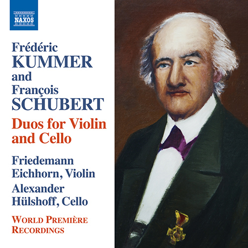 KUMMER, F.A. / SCHUBERT, F. François: Duos for Violin and Cello
