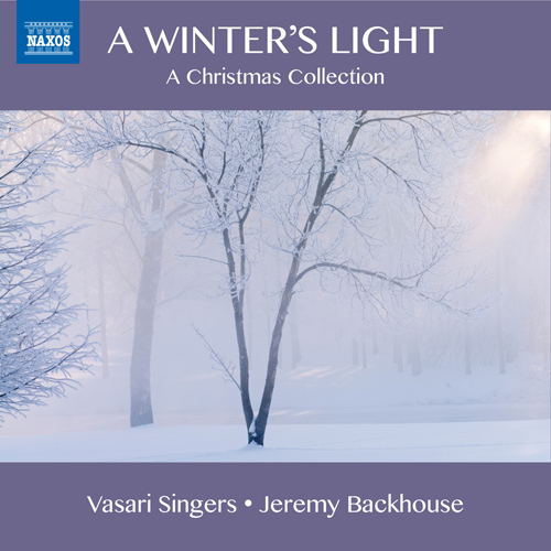 CHRISTMAS CHORAL MUSIC - A Winter's Light