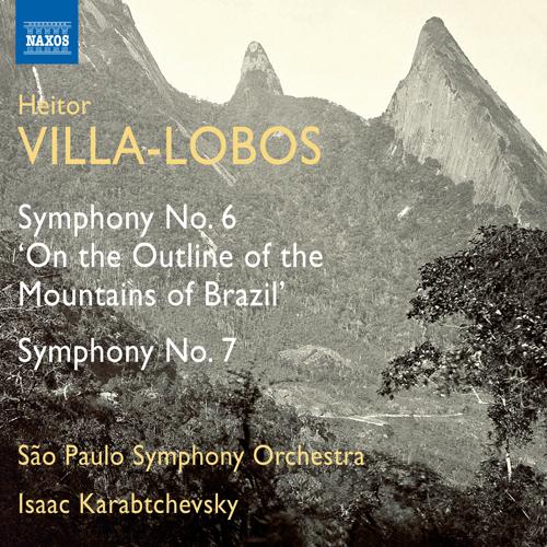 VILLA-LOBOS, H.: Symphonies Nos. 6 and 7