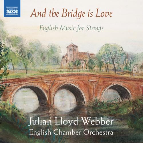 String Music (English) - ELGAR, E. / LLOYD WEBBER, W. / GOODALL, H / DELIUS, F. (And the Bridge is Love)