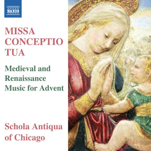 MISSA CONCEPTIO TUA - Medieval and Renaissance Music for Advent