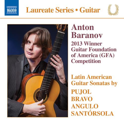 Guitar Recital: Baranov, Anton - PUJOL, M.D. / BRAVO, J.E. / ANGULO, E. / SANTÓRSOLA, G.
