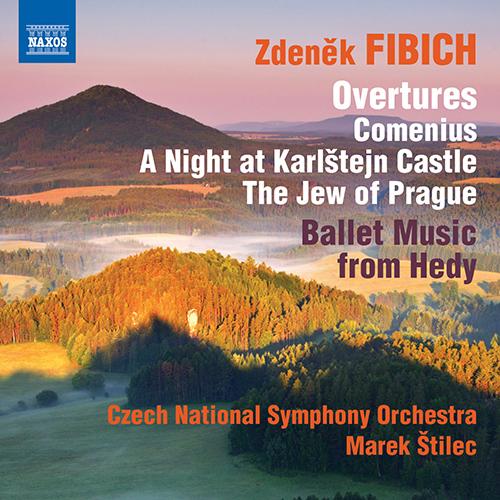 FIBICH, Z.: Orchestral Works, Vol. 4 - Overtures / Hedy: Ballet Music