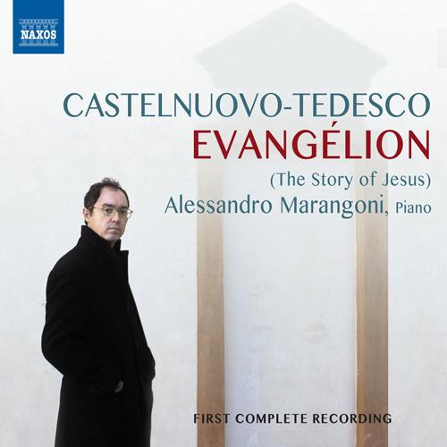 CASTELNUOVO-TEDESCO, M.: Evangélion