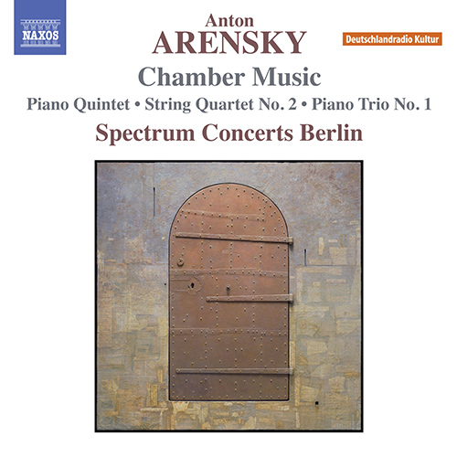 ARENSKY, A.: Chamber Music - Piano Quintet / String Quartet No. 2 / Piano Trio No. 1