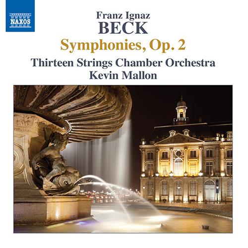 BECK, F.I.: Symphonies, Op. 2