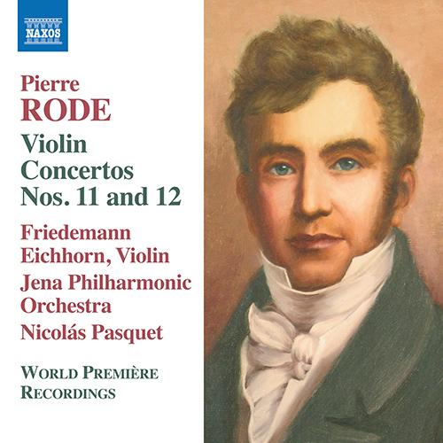 RODE, P.: Violin Concertos Nos. 11 and 12