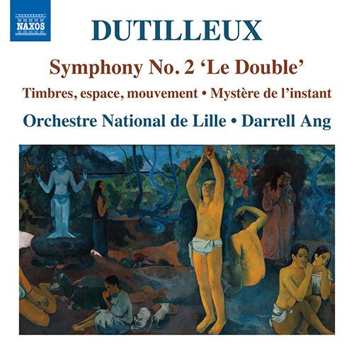 """DUTILLEUX, H.: Symphony No. 2, """"Le Double"""" / Timbres, espace, movement / Mystère de l'instant"""