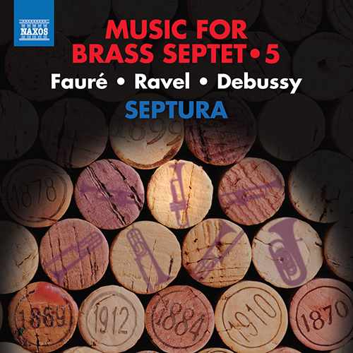 Brass Septet Music, Vol. 5 - FAURÉ, G. / RAVEL, M. / DEBUSSY, C.
