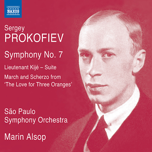 PROKOFIEV, S.: Symphony No. 7 / Lieutenant Kijé Suite / The Love for Three Oranges (excerpts)